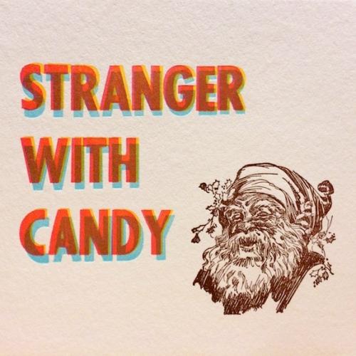 holidaycard_strangerwithcandy_letterpress